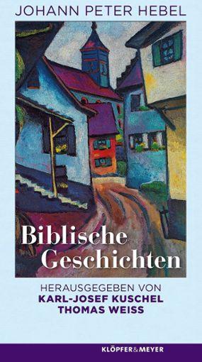"""Empfehlenswert: die Neuausgabe von Hebels """"Biblischen Geschichten"""" Foto: Die Oberbadische"""